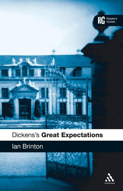 Dickens's Great Expectations (Reader's Guides). Ian Brinton.
