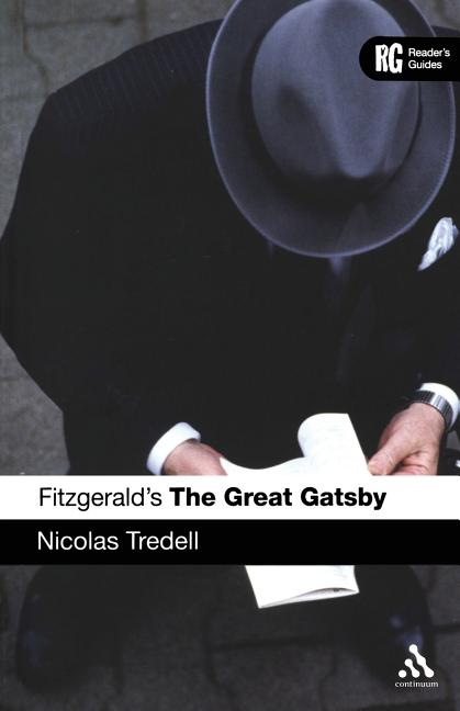 Fitzgerald's The Great Gatsby: A Reader's Guide (Reader's Guides). Nicolas Tredell.