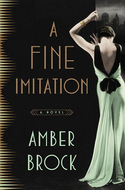 A Fine Imitation: A Novel. Amber Brock