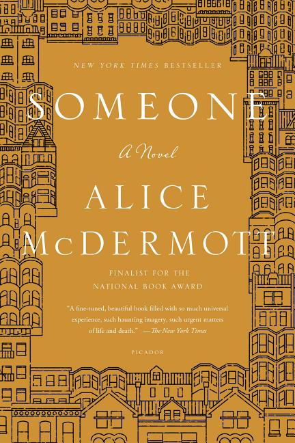 Someone: A Novel. Alice McDermott