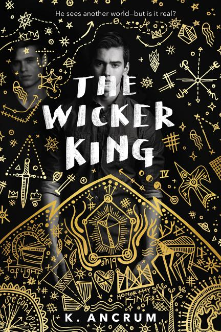The Wicker King. K. Ancrum