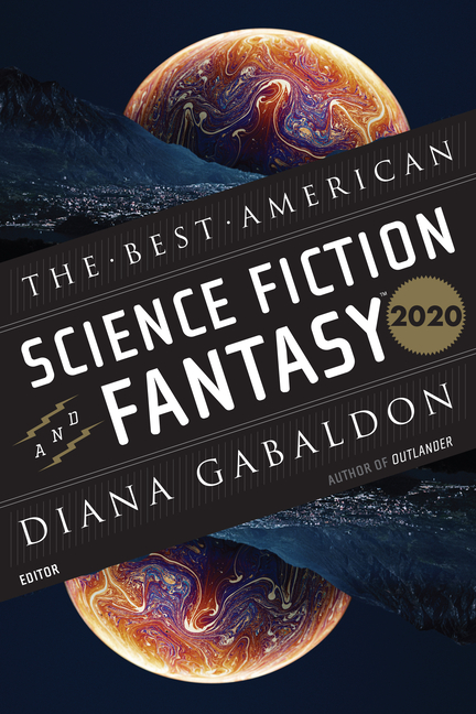 The Best American Science Fiction and Fantasy 2020 (The Best American Series ®). John Joseph...