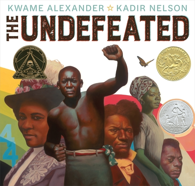 The Undefeated (Caldecott Medal Book). Kwame Alexander