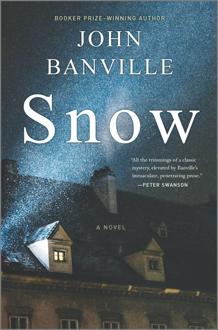 Snow: A Novel. John Banville