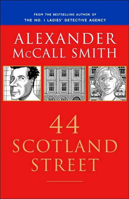44 Scotland Street (44 Scotland Street Series, Book 1). Alexander McCall Smith