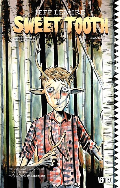 Sweet Tooth Book One. Jeff Lemire
