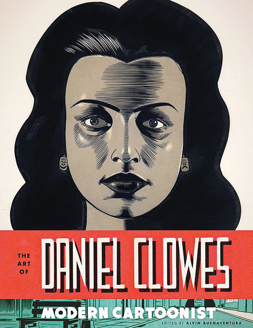 Art of Daniel Clowes. Alvin Buenaventura