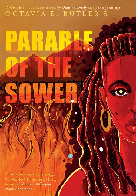 Parable of the Sower: A Graphic Novel Adaptation: A Graphic Novel Adaptation. Octavia E. Butler