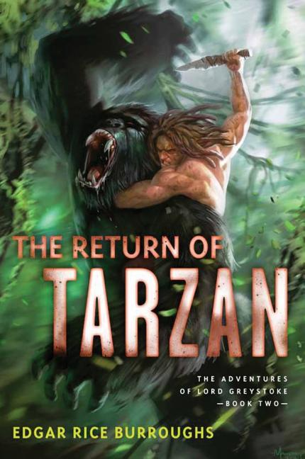 The Return of Tarzan (The Adventures of Lord Greystoke series). Edgar Rice Burroughs