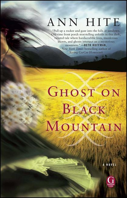 Ghost on Black Mountain. Ann Hite