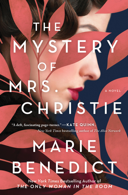 The Mystery of Mrs. Christie. Marie Benedict
