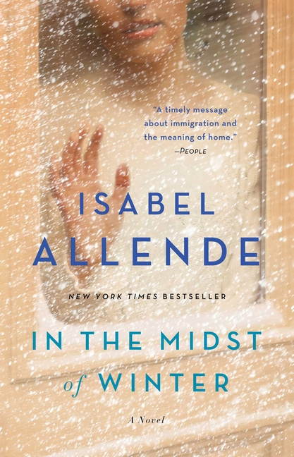 In the Midst of Winter: A Novel. Isabel Allende