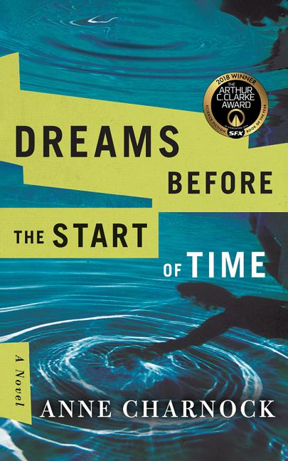Dreams Before the Start of Time. Anne Charnock