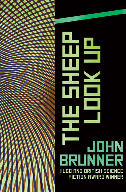 The Sheep Look Up. John Brunner