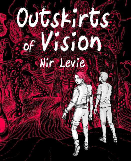 Outskirts of Vision: B&W edition (Volume 1). Nir Levie