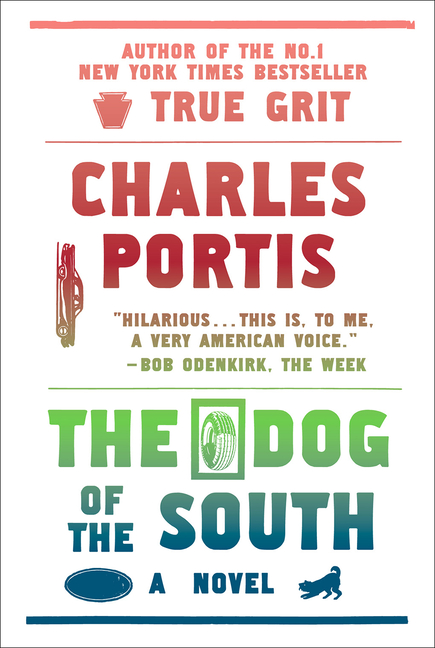 The Dog of the South. Charles Portis