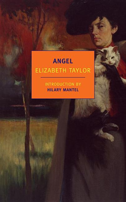 Angel (New York Review Books Classics). Elizabeth Taylor