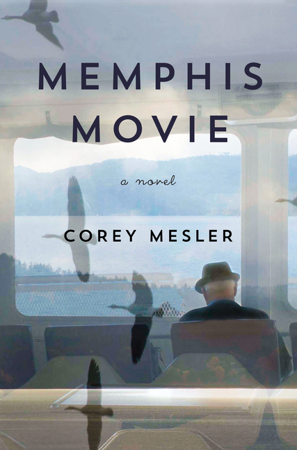 Memphis Movie: A Novel [SIGNED]. Corey Mesler.