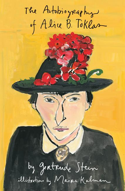 The Autobiography of Alice B. Toklas Illustrated. Gertrude Stein