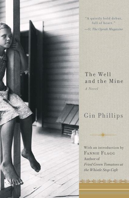 The Well and the Mine. Gin Phillips