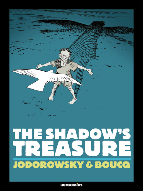 The Shadow's Treasure. Alexandro Jodorowsky