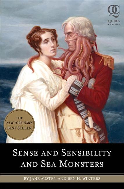 Sense and Sensibility and Sea Monsters. Jane Austen