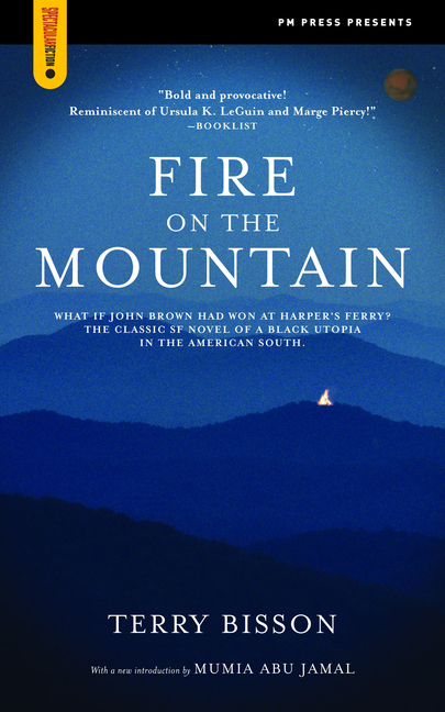 Fire on the Mountain (Spectacular Fiction). Terry Bisson