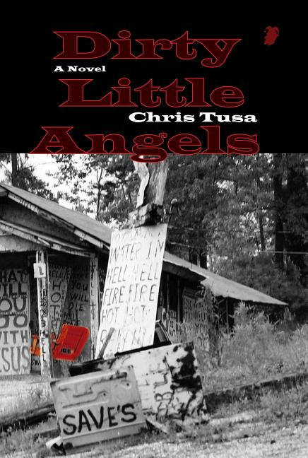 Dirty Little Angels. Chris Tusa