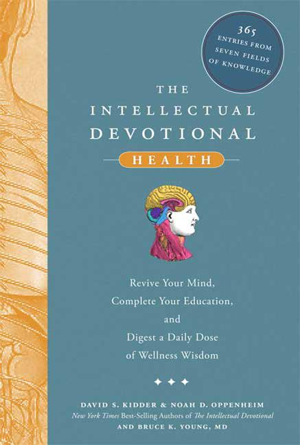 The Intellectual Devotional Health: Revive Your Mind, Complete Your Education, and Digest a Daily...