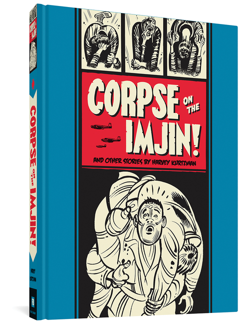 """Corpse on the Imjin!"" And Other Stories (The EC Comics Library). Harvey Kurtzman"