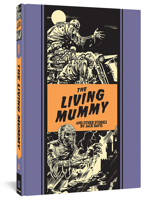 The Living Mummy And Other Stories (The EC Comics Library). Al Feldstein