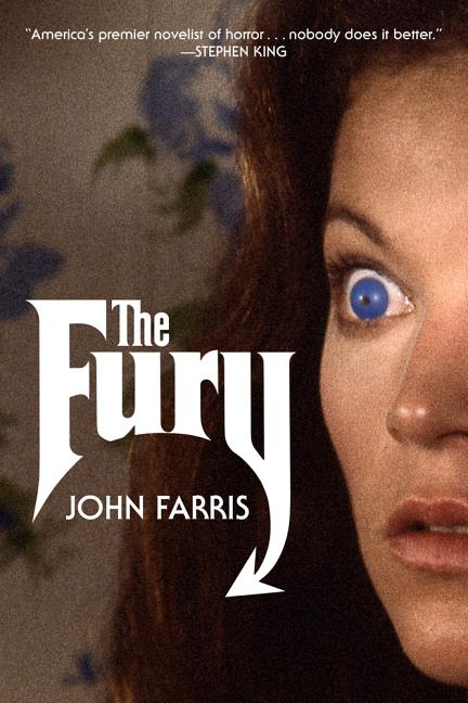 The Fury: A Novel (Rediscovered Classics). John Farris