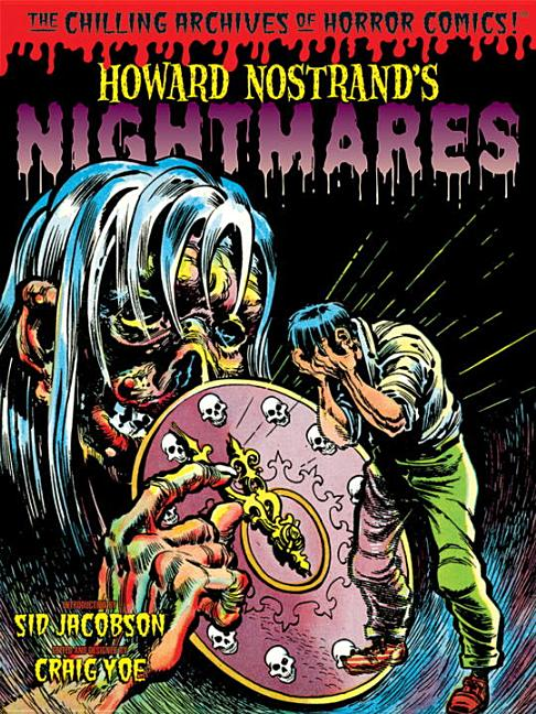 Howard Nostrand's Nightmares (Chilling Archives of Horror Comics!