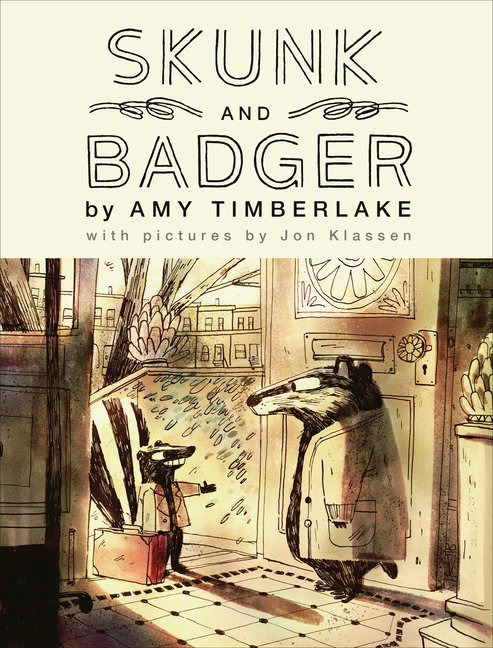 Skunk and Badger (Skunk and Badger 1). Amy Timberlake.