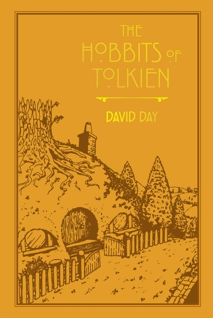 The Hobbits of Tolkien (6) (Tolkien Illustrated Guides). David Day