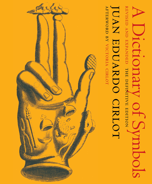 A Dictionary of Symbols: Revised and Expanded Edition (New York Review Books Classics). Juan...