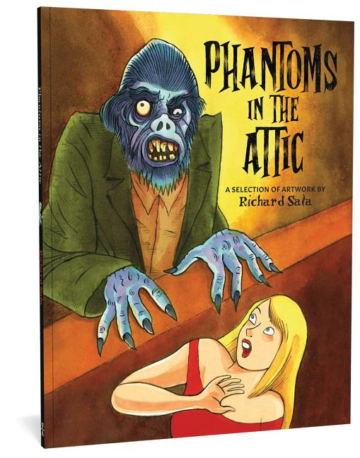 Phantoms In The Attic. Richard Sala