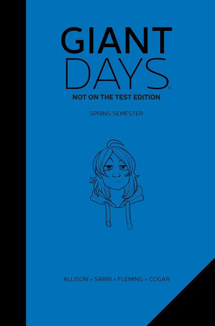 Giant Days: Not On The Test Edition Vol. 2 (2). John Allison