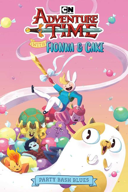 Adventure Time with Fionna & Cake Original Graphic Novel: Party Bash Blues. Kate Sheridan