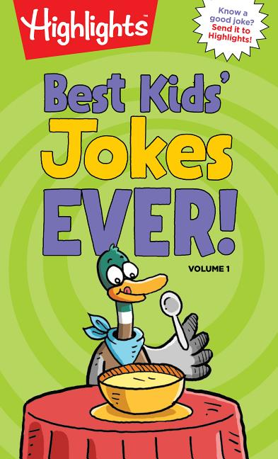 Best Kids' Jokes Ever! Volume 1 (HighlightsT Laugh Attack! Joke Books