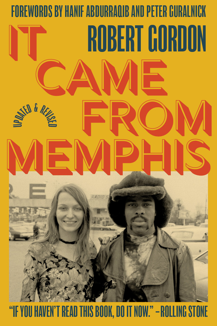 It Came From Memphis 25th Anniversary Edition. Robert Gordon