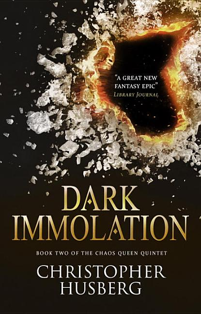 Chaos Queen - Dark Immolation (Chaos Queen 2). Christopher Husberg