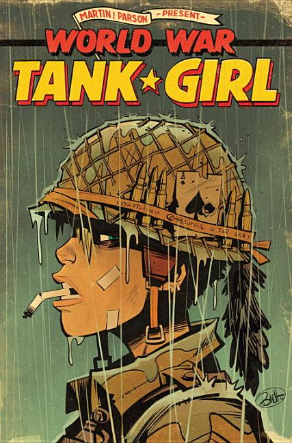 Tank Girl: World War Tank Girl. Alan Martin