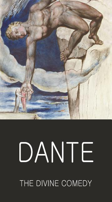 The Divine Comedy (Wordsworth Classics of World Literature). Dante Alighieri