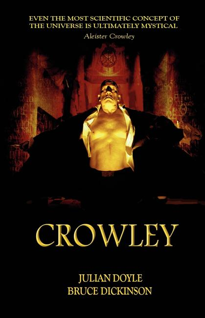 Crowley. Bruce Dickinson