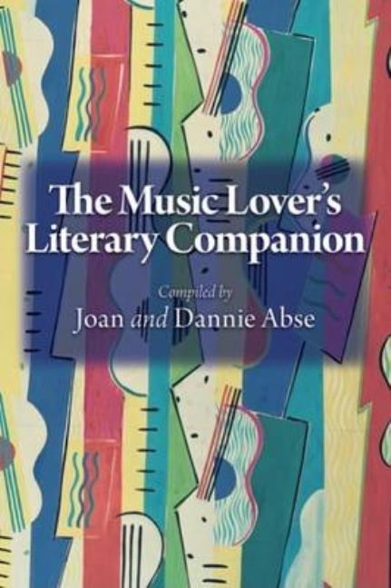The Music Lover's Literary Companion. Joan, eds Dannie Abse