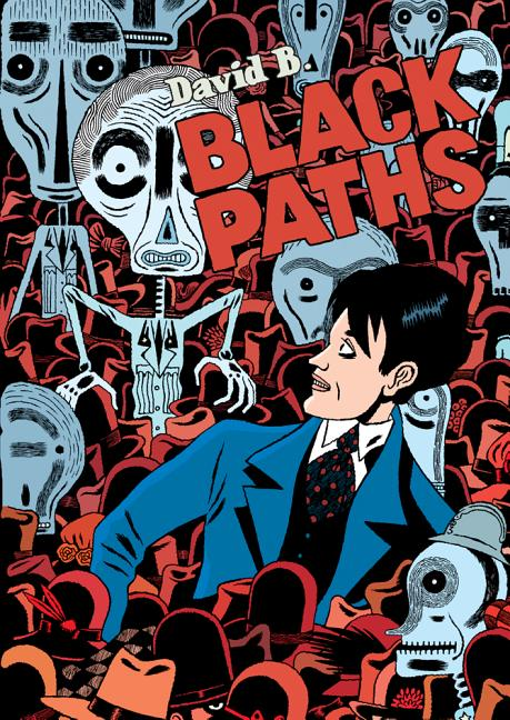 Black Paths. David B