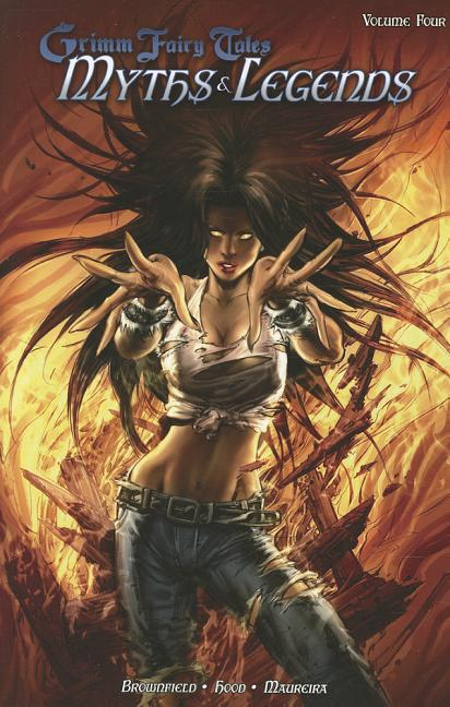 Grimm Fairy Tales: Myths & Legends Volume 4. Troy Brownfield, Raven Gregory
