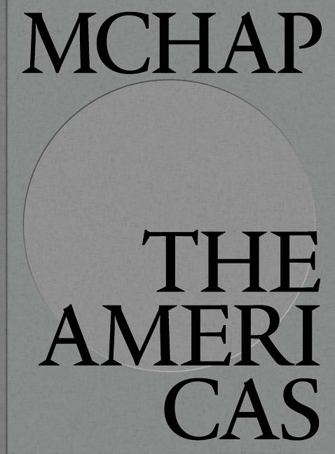 MCHAP Book One: The Americas. Fabrizio Gallanti
