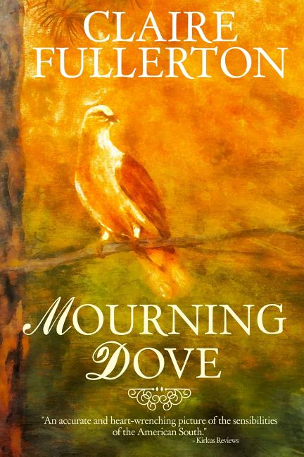 Mourning Dove. Claire Fullerton.
